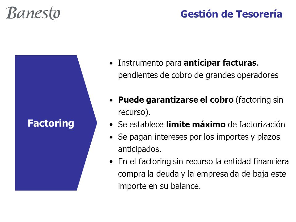 Factoring Instrumento para anticipar facturas.