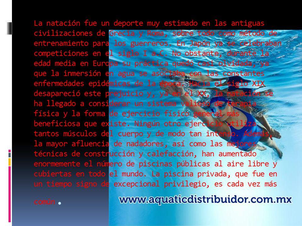 La natación fue un deporte muy estimado en las antiguas civilizaciones de Grecia y Roma, sobre todo como método de entrenamiento para los guerreros.
