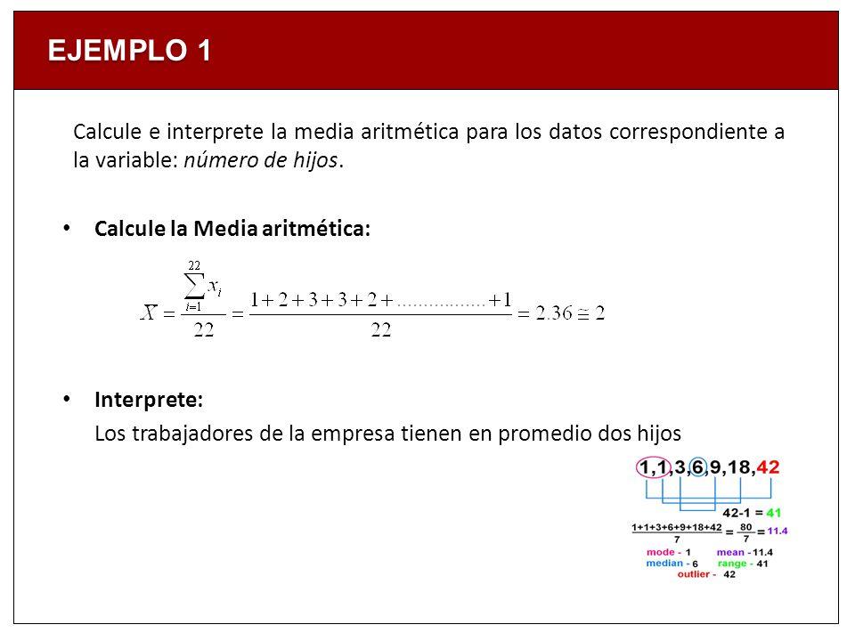 Todo conjunto de datos de nivel intervalo y de razón tiene un valor medio.