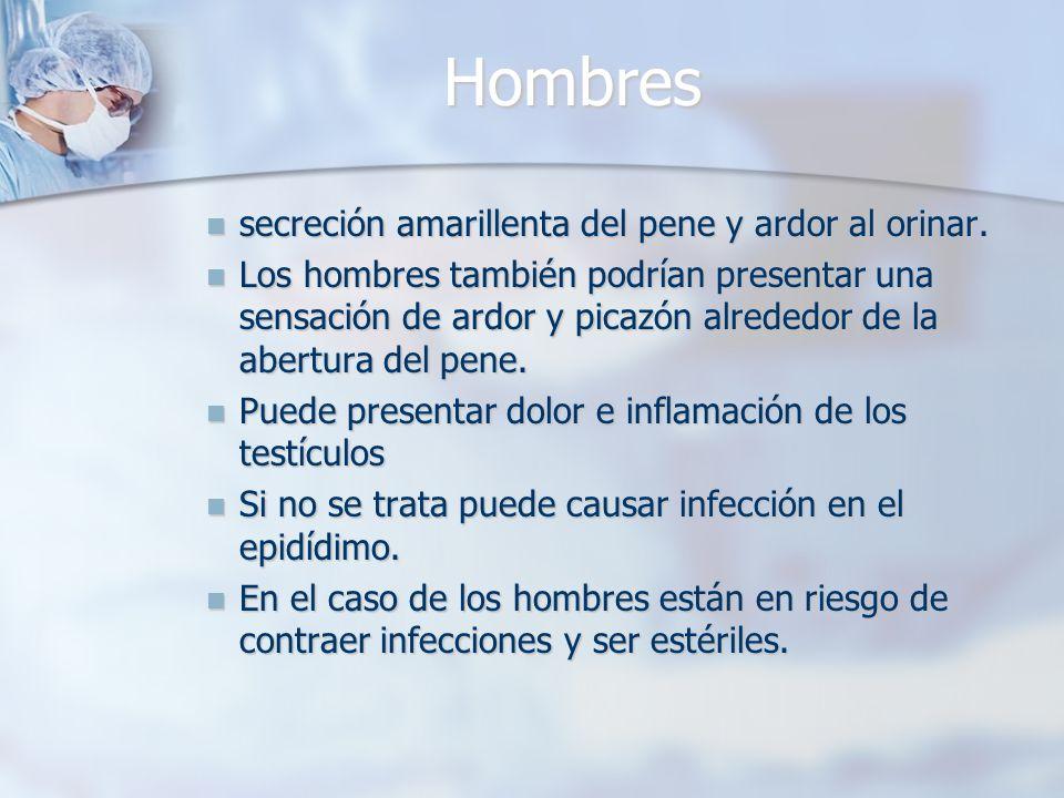 Mujeres Las mujeres que tienen síntomas podrían presentar flujo vaginal anormal o una sensación de ardor al orinar.