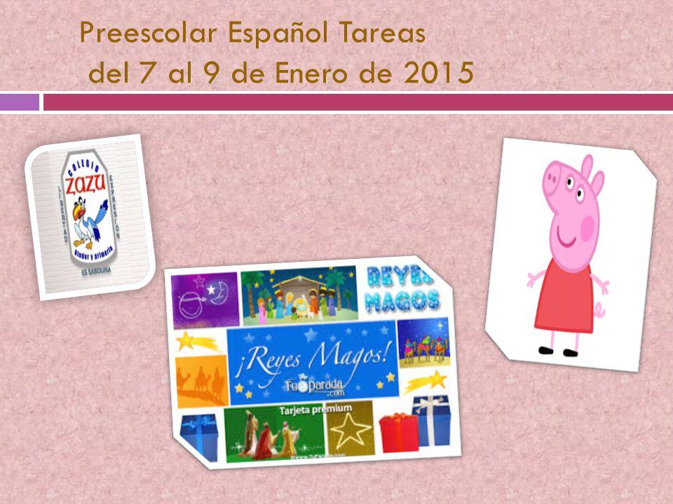 Preescolar Español Tareas del 7 al 9 de Enero de 2015