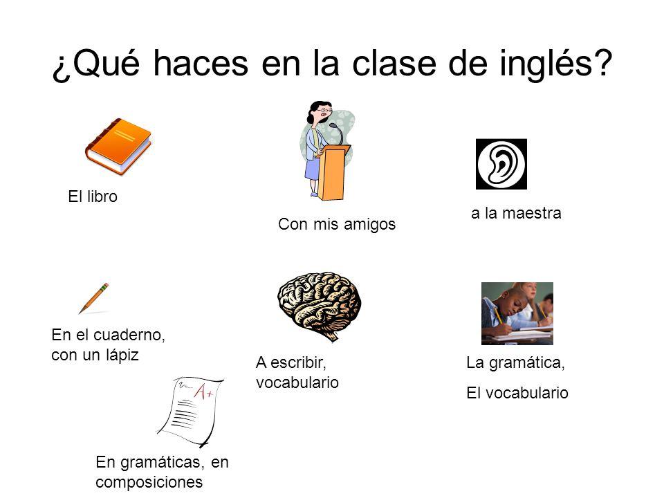 ¿Qué haces en la clase de inglés.