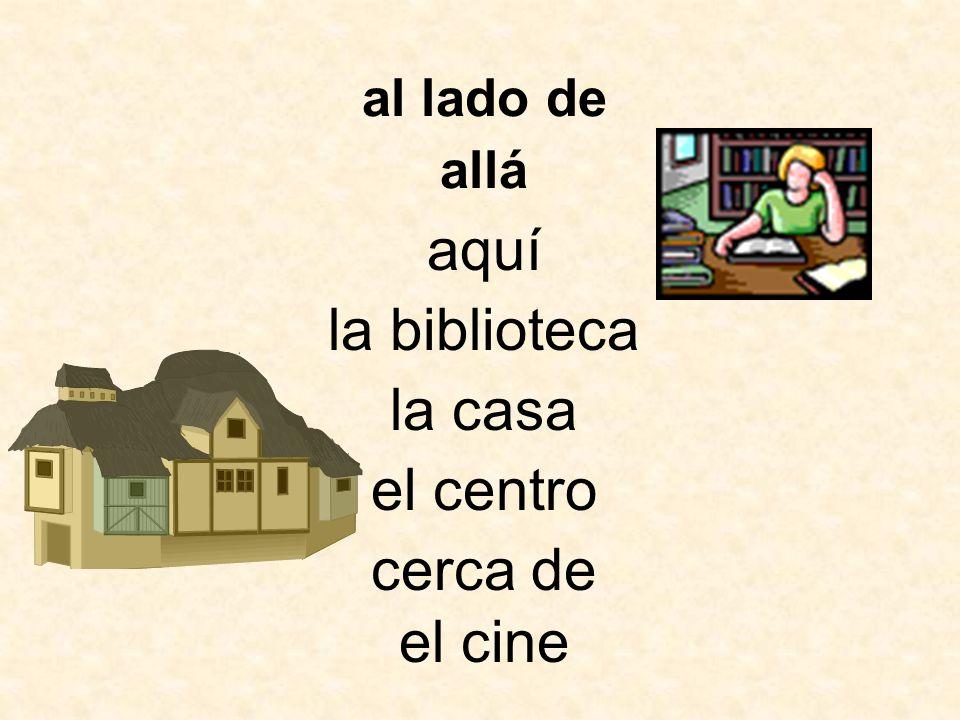 aquí la biblioteca la casa allá cerca de el centro al lado de el cine