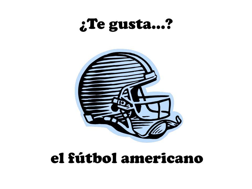 el fútbol americano ¿Te gusta…