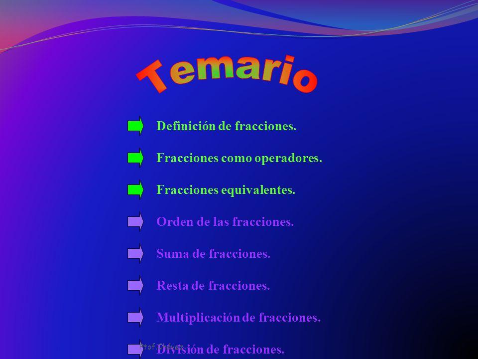 Metodología para la enseñanza de los números Fraccionarios Ptof.Chávez