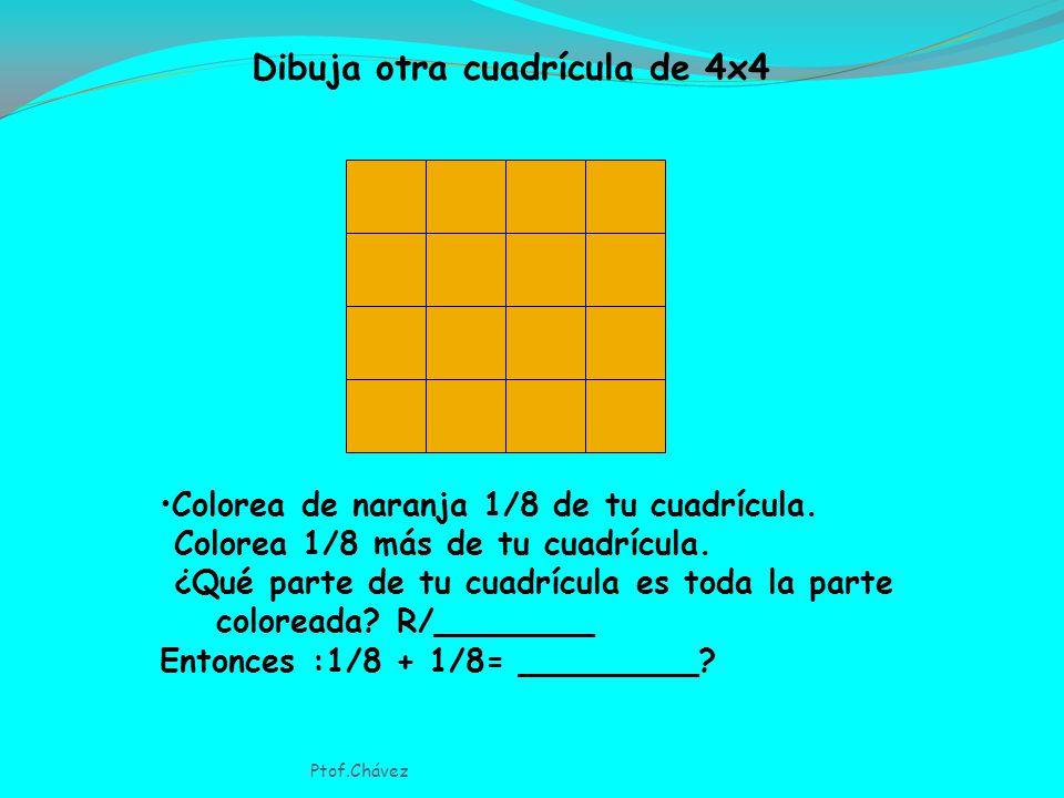 Dibuja una cuadrícula de 4x4 Colorea de naranja 1/4 de tu cuadrícula.
