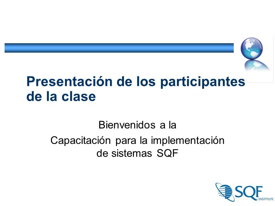 Presentación de los participantes de la clase Bienvenidos a la Capacitación para la implementación de sistemas SQF