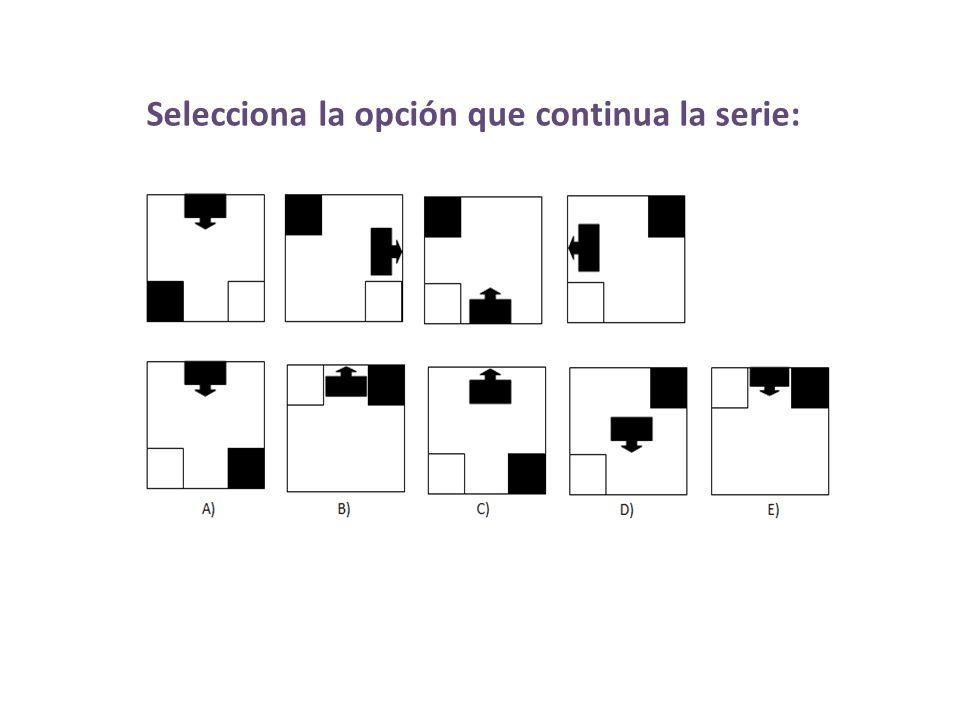 Selecciona la opción que continua la serie: