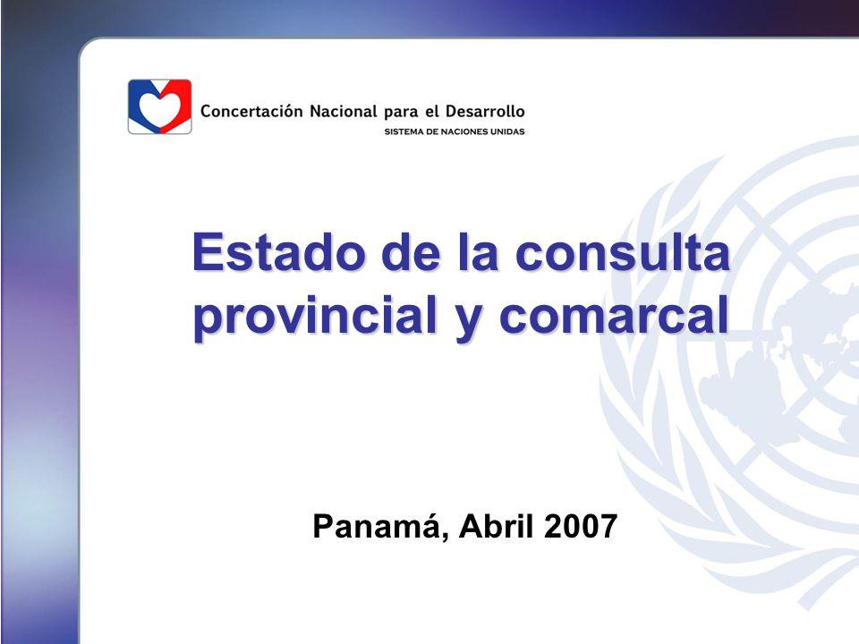 Estado de la consulta provincial y comarcal Panamá, Abril 2007