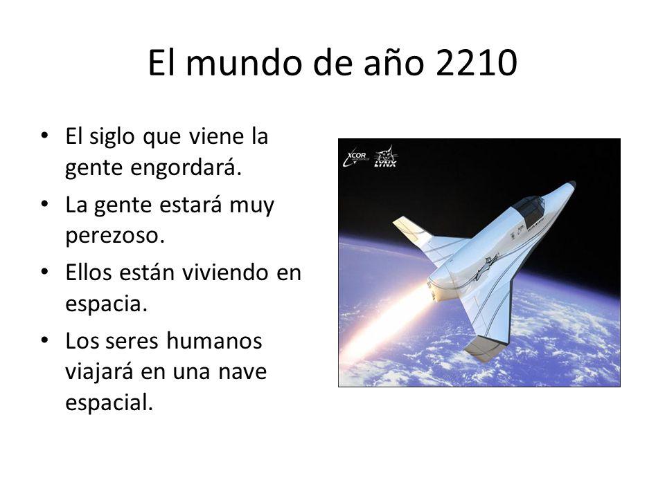 El mundo de año 2210 El siglo que viene la gente engordará.