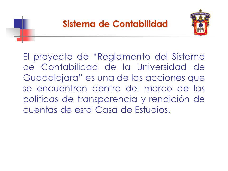 El proyecto de Reglamento del Sistema de Contabilidad de la Universidad de Guadalajara es una de las acciones que se encuentran dentro del marco de las políticas de transparencia y rendición de cuentas de esta Casa de Estudios.