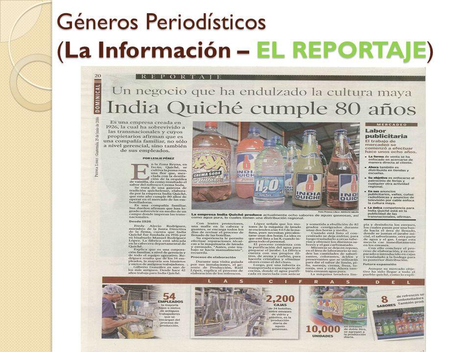 Géneros Periodísticos (La Información – EL REPORTAJE)
