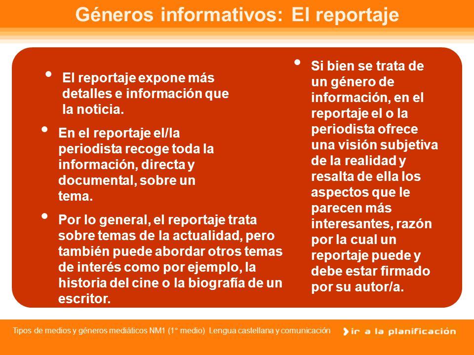 Tipos de medios y géneros mediáticos NM1 (1° medio) Lengua castellana y comunicación Fuentes de Información