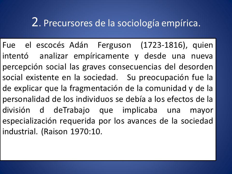 2.Precursores de la sociología empírica.