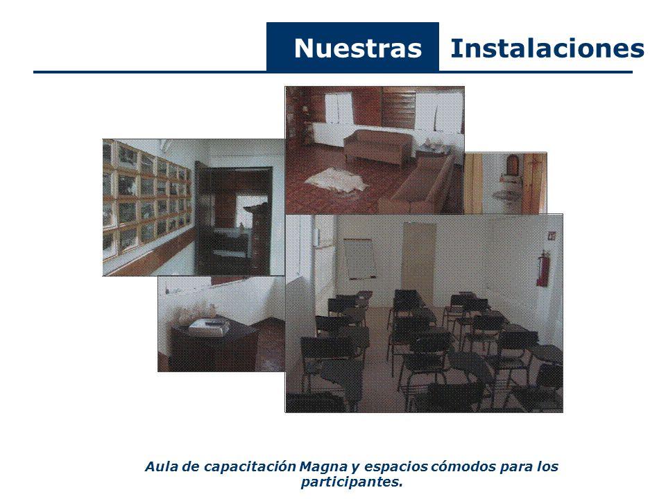 Aula de capacitación Magna y espacios cómodos para los participantes. Nuestras Instalaciones