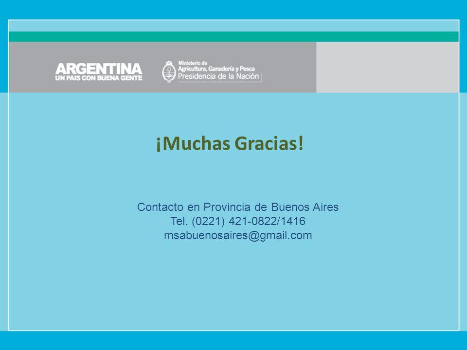 ¡Muchas Gracias. Contacto en Provincia de Buenos Aires Tel.
