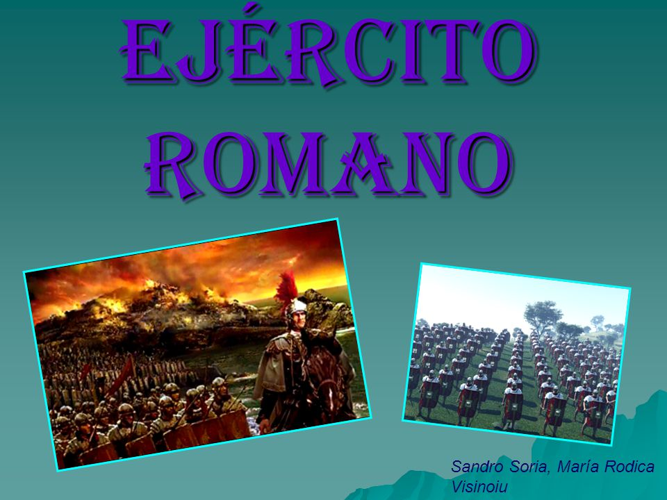 EJÉRCITO ROMANO Sandro Soria, María Rodica Visinoiu