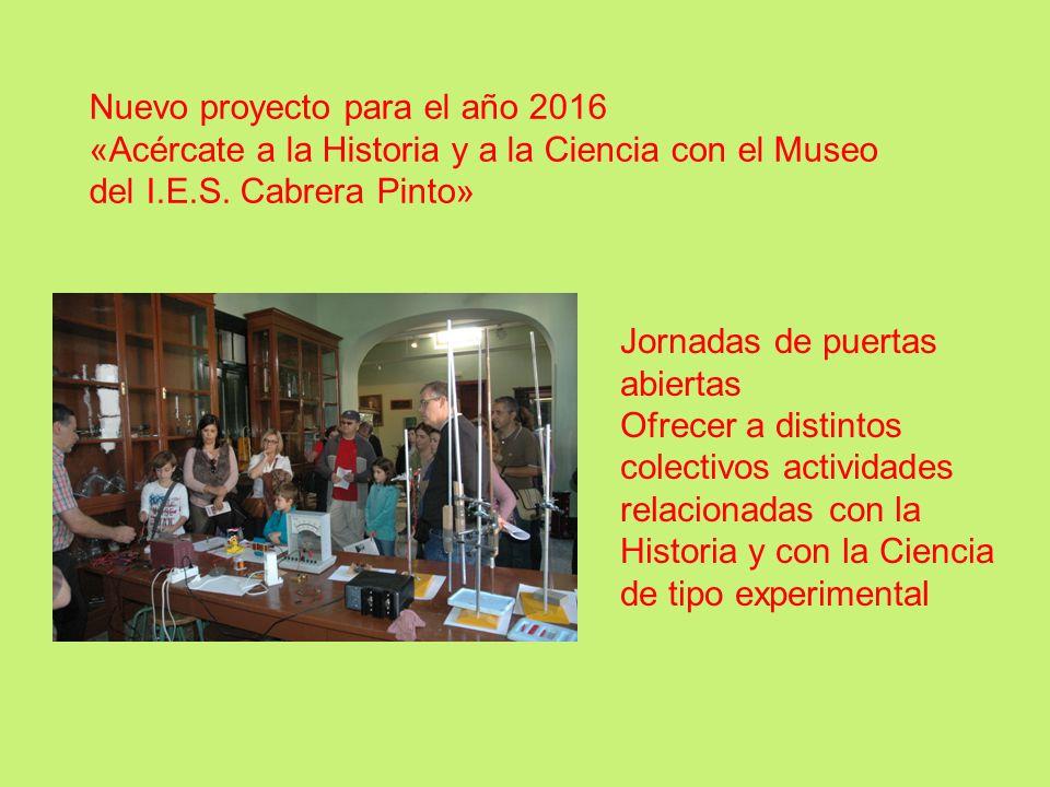 Nuevo proyecto para el año 2016 «Acércate a la Historia y a la Ciencia con el Museo del I.E.S.