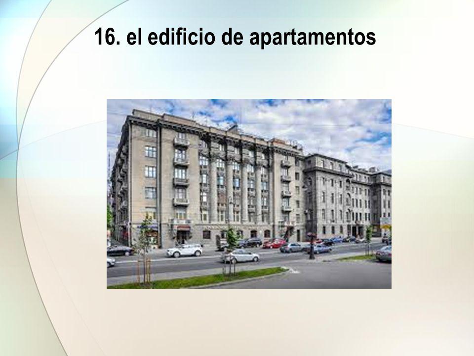 16. el edificio de apartamentos
