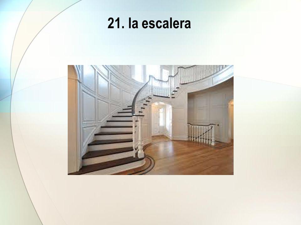 21. la escalera