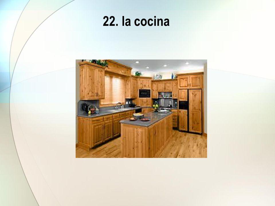 22. la cocina