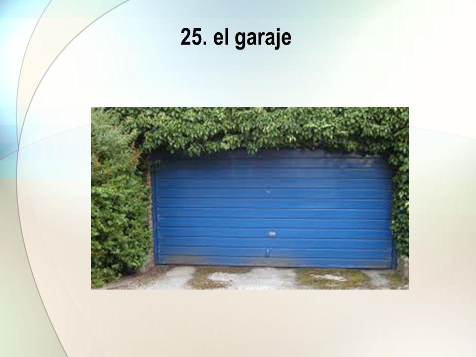 25. el garaje