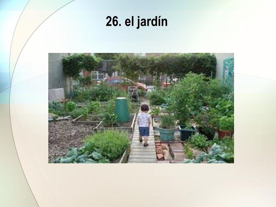 26. el jardín