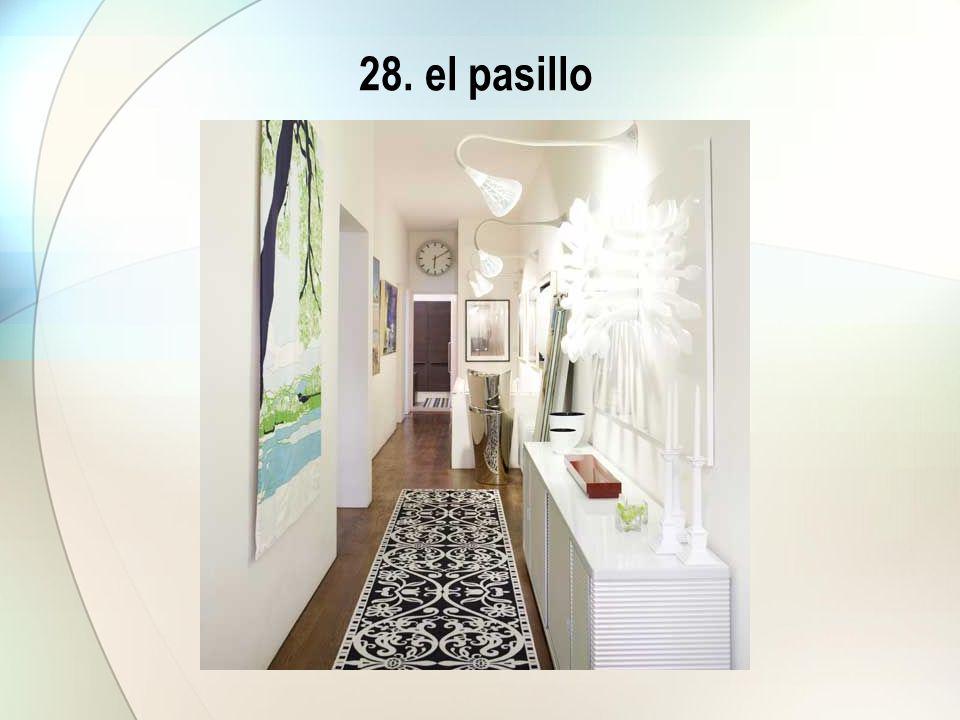 28. el pasillo