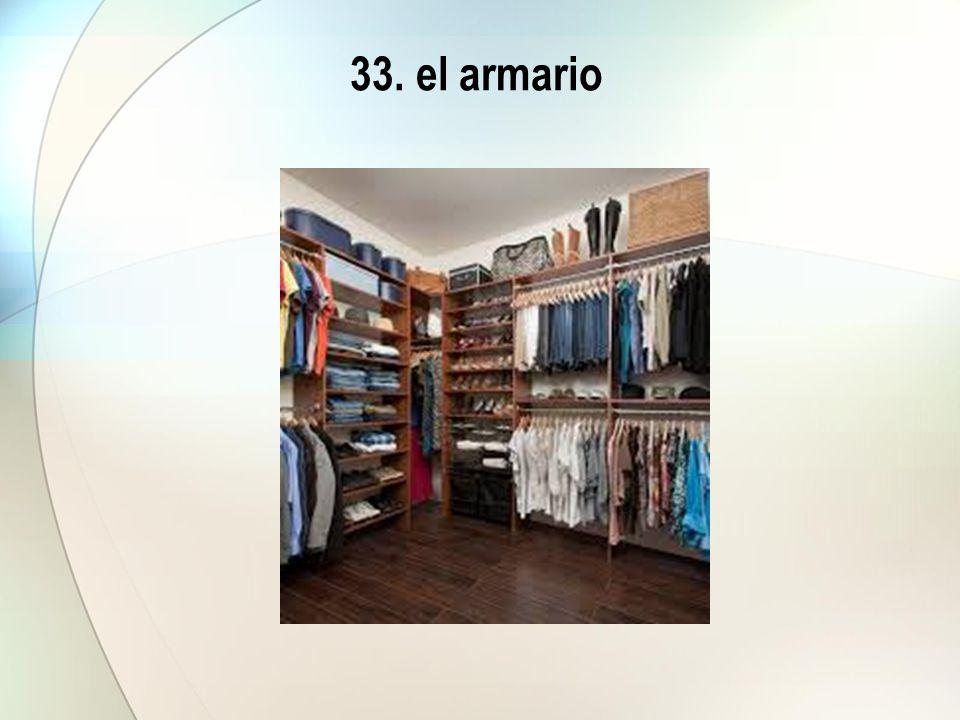 33. el armario