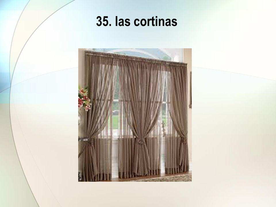 35. las cortinas