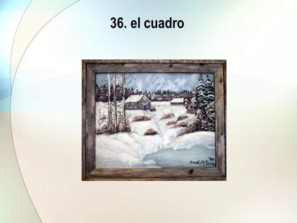 36. el cuadro