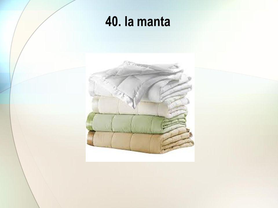 40. la manta
