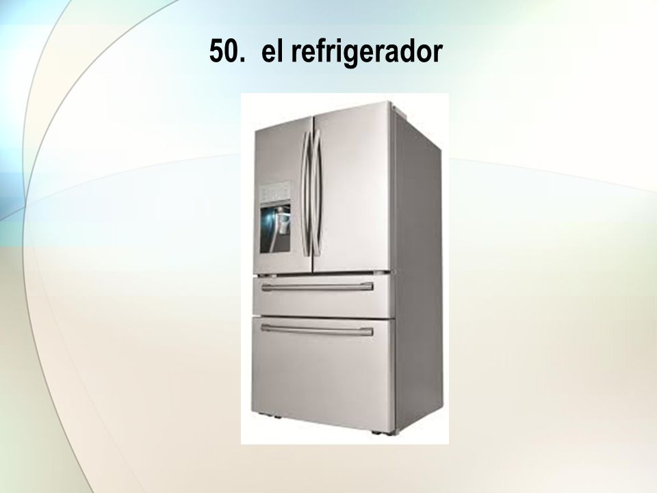 50. el refrigerador