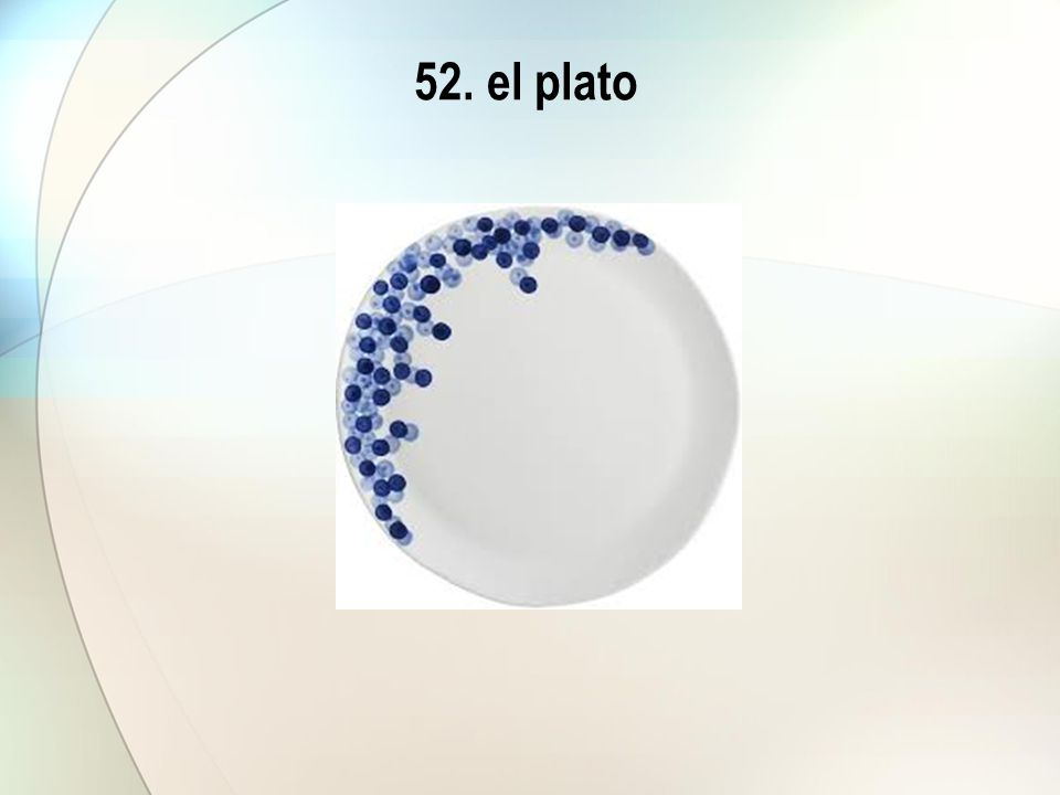 52. el plato