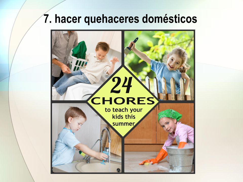 8. limpiar la casa
