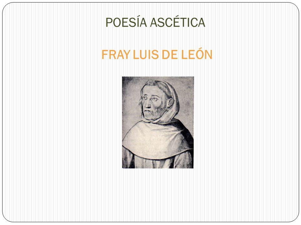 """La presentaci�n """"POES�A ASC�TICA FRAY LUIS DE LE�N. Nace en un ..."""