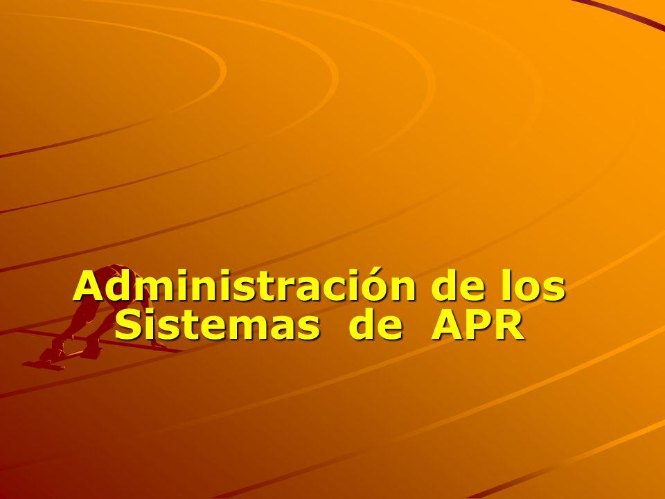 Administración de los Sistemas de APR