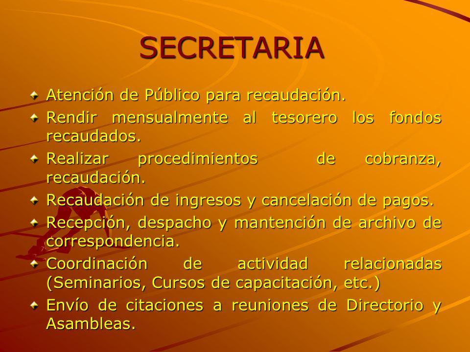 SECRETARIA Atención de Público para recaudación.