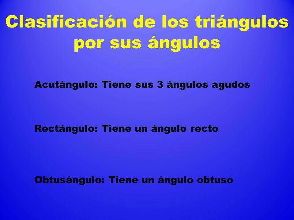 Clasificación de los triángulos por sus lados Equilátero: Tiene sus tres lados iguales Isósceles: Tiene 2 lados iguales Escaleno: No tiene lados igual