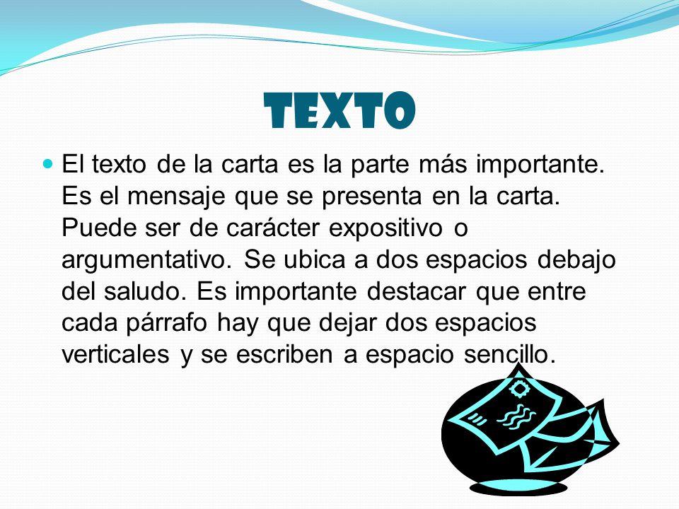 texto El texto de la carta es la parte más importante.