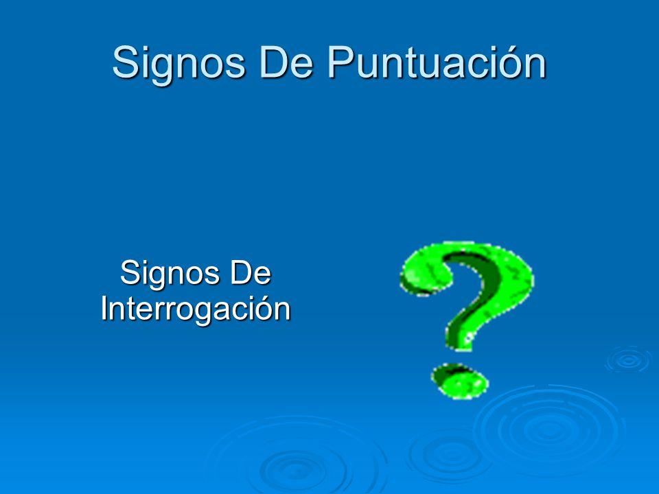 Signos De Puntuación Signos De Interrogación
