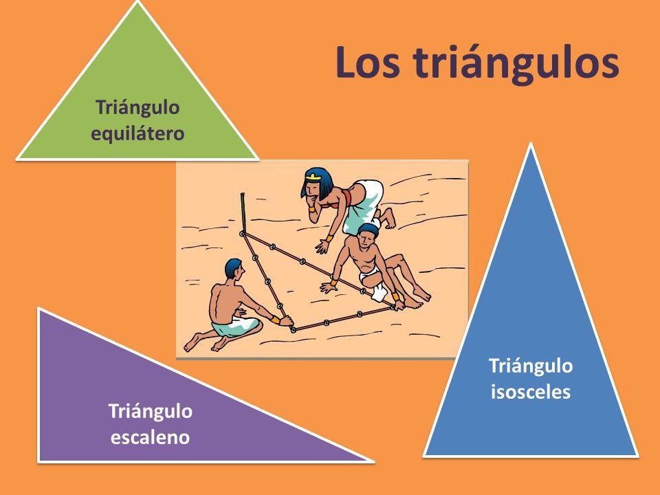 Los triángulos Triángulo equilátero Triángulo equilátero Triángulo isosceles Triángulo isosceles Triángulo escaleno Triángulo escaleno