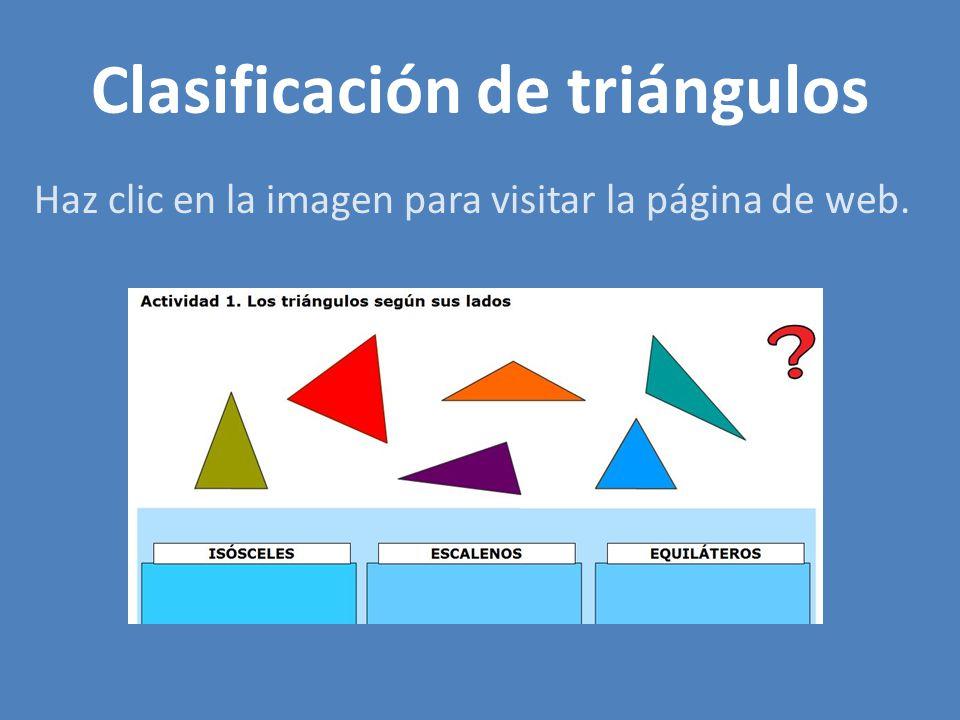 Clasificación de triángulos Haz clic en la imagen para visitar la página de web.