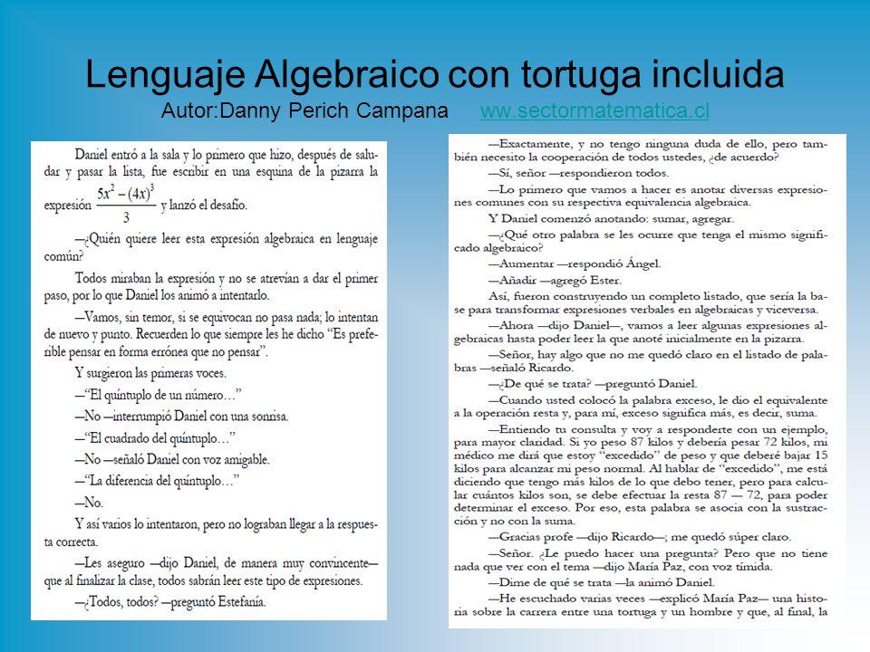Lenguaje Algebraico con tortuga incluida Autor:Danny Perich Campana ww.sectormatematica.clww.sectormatematica.cl