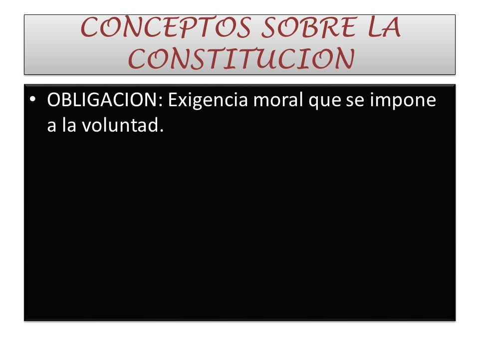 . CONSTITUCION: s.f. 1 Ley fundamental de la organización de