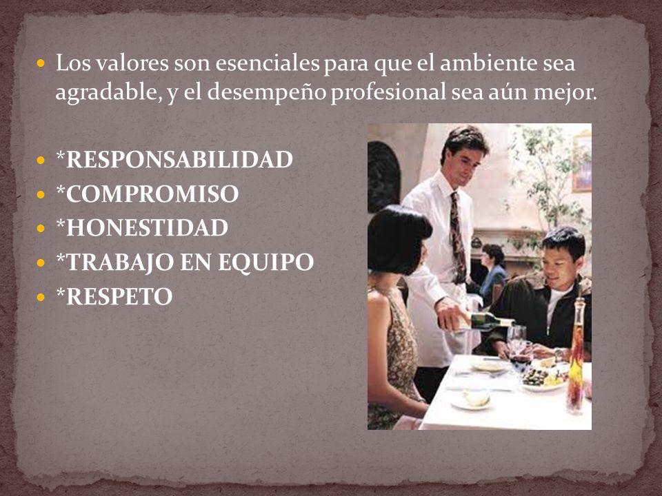 Los valores son esenciales para que el ambiente sea agradable, y el desempeño profesional sea aún mejor.