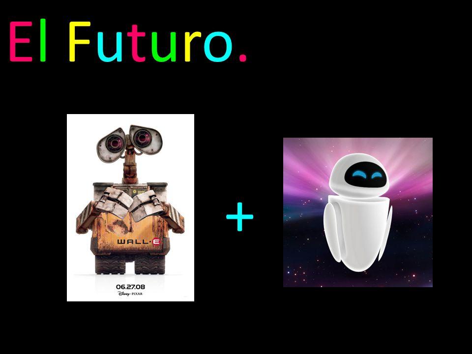 El Futuro. +