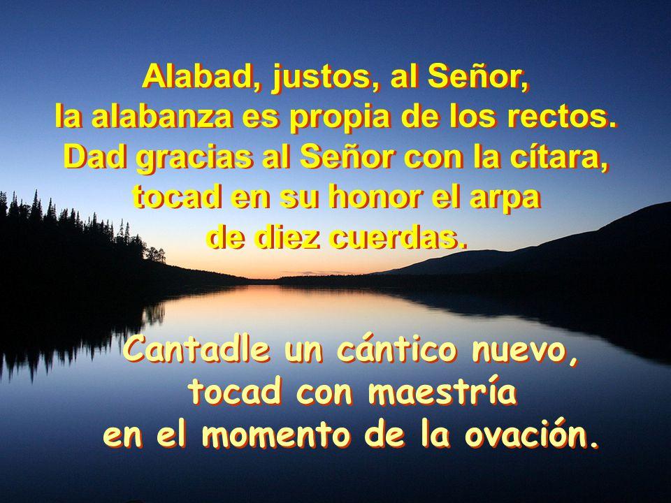 SALMO 33 ACCION de GRACIAS ACCION de GRACIAS