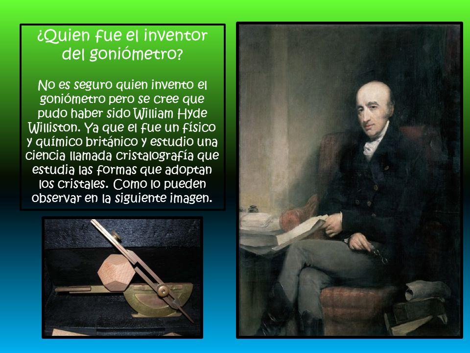¿Quien fue el inventor del goniómetro.