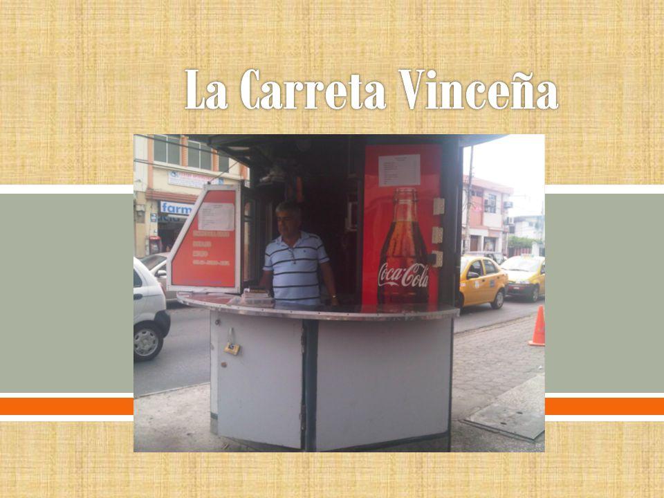 La Carreta Vinceña tuvo sus inicios hace 18 años en la Alborada, un sector muy concurrido de la ciudad de Guayaquil, surgió a raíz de la iniciativa de un padre de familia que meses antes fue víctima del desempleo.